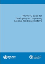 FAO/WHO Guide for Developing and Improving National Food Recall Systems